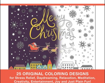 Christmas Coloring Pictures - PRINTED BOOK - Christmas Coloring - 25 Original Coloring Designs for Stress Relief & Relaxation