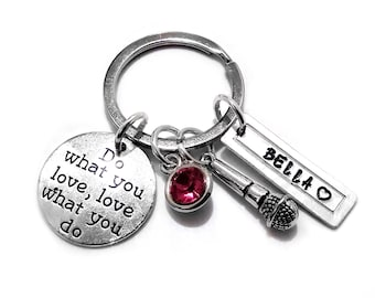 Singer Entertainer Key Chain Inspire Do What You Love Performer Gift