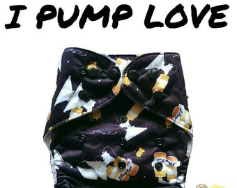 "Cloth Diapers Liquid Gold ""I PUMP LOVE"" 
