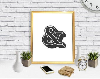 Ampersand -Digital Print - Downloadable Poster - Printable Wall Art- Instant Download Type Poster