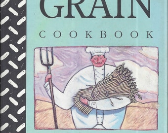 The Little Grain Cookbook by Patricia Stapley (Hardcover) 1991