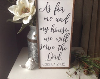 Farmhouse style...As for me and my house, we will serve the Lord black and white sign, ply sign, farmhouse sign, wedding gift, mothers day