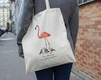 Tote bag - Be a flamingo in a flock of pigeons