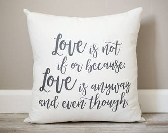 Love Is Not Pillow | Love Pillow | Valentines Pillow | Rustic Home Decor | Valentines Gift | Farmhouse Decor |  Quote Pillow Gift