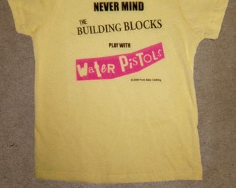 Nevermind The Building Blocks, Play With Water Pistols hand screen printed, lt yellow, cotton, kids tee for punk & Sex Pistols fans