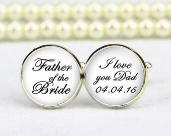 Father Of The Bride Cufflinks, Custom Any Text, Wedding Cufflinks, I Love You Dad, Personalized Cufflinks, Father's Gifts, Groom Cufflinks