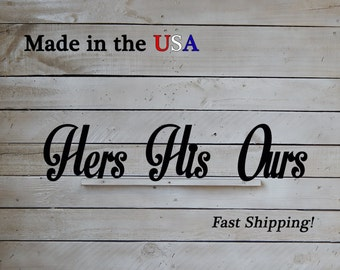 His Hers Ours, Set of 3, His and Hers, Mr. and Mrs., Bedroom Wall Art, Shower Gift, Wedding Gift, Bathroom Decor, Master Bedroom, W1131