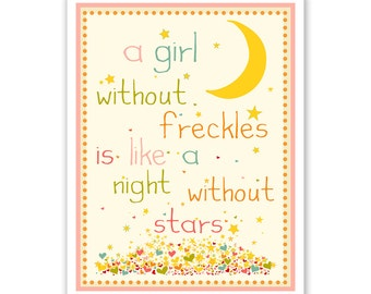 Childrens Wall Art / Nursery Decor /Kids Room A Girl Without Freckles is Like a Night Without Stars Pink QUOTE  print by Finny and Zook