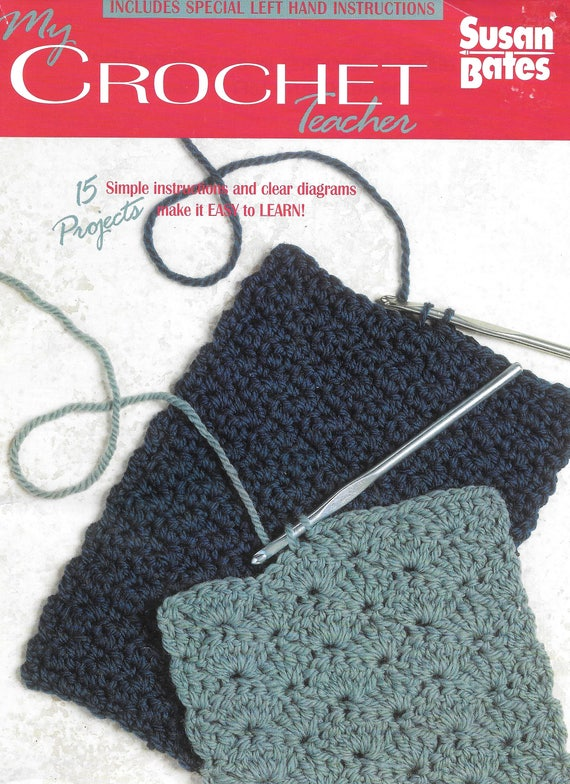 My Crochet Teacher By Susan Bates, Tutorials for Right and Left ...