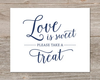 Love is Sweet Take a Treat Sign // Printable Love is Sweet Sign, Navy Wedding Sign, Dessert Table Sign // Instant Download