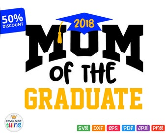 Mom of the Graduate Svg  School College Graduation Mama's Shirt Svg Cricut Silhouette Cuttable Printable Iron on Transfer Image Jpeg Png Dxf