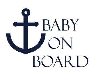 Baby on Board Car Decal / Baby on Board Decal / Nautical Baby on Board Sticker / Nautical Baby on Board Sign / Car Sticker / Baby Gift
