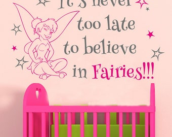 Fairy wall decal, Fairy quote, Nursery room vinyl stickers, Girls room decal, Kids room decal, Fairy quotations, It's never quote 308