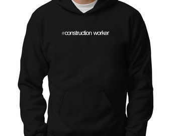 Hashtag Construction Worker Hoodie