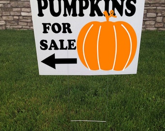 Pumpkins For Sale Yard sign, 24 x 18, Corrugated yard signs, Advertising signs, Lawn stakes, Fall, halloween, Farmers market sign, Outdoor