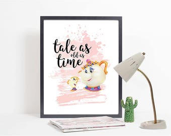 Tale as old as time | Disney Print | Quote Print | Beauty and the Beast Print | Beauty and the Beast Quote | Mrs Potts | Chip