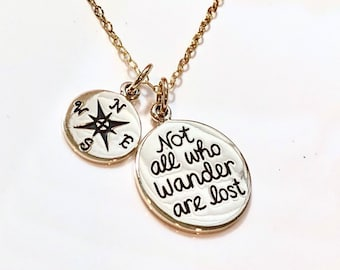 Hand Stamped Not All Who Wander Are Lost compass Necklace-college necklace-inspirational Jewelry-Traveler Necklace-Graduation necklace-