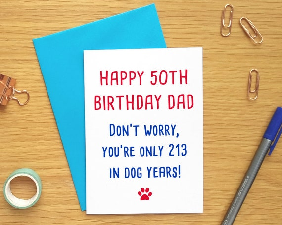 Funny Dog Birthday Card Dad 50th Birthday Cards Funny 50th
