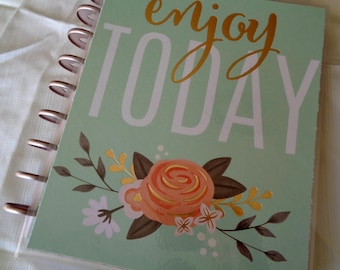 Enjoy Today Planner Cover For Use On Happy Planner  Mint Green Floral