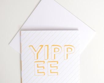 Greeting Card - Mini / Yippee