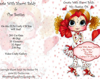 CD ROM Create With Sherri Baldy Valtina Be Mine Digital Digi Stamps Color images Card toppers 100s of Images Big Eyed Art My Besties