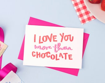 Love You More Than Chocolate Card