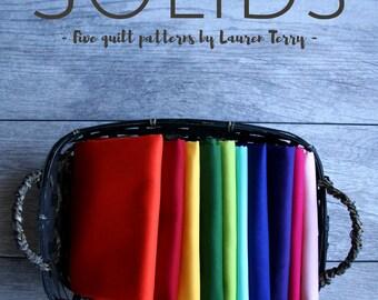 Solids: Five Quilt Patterns by Lauren Terry (an eBook)