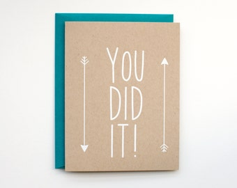 DISCONTINUED - You Did It! - Blank Card - Congratulations - graduation - stationery - boho - rustic - modern - arrows - white on kraft