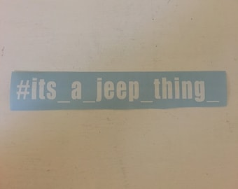 Decal #its_a_jeep_thing