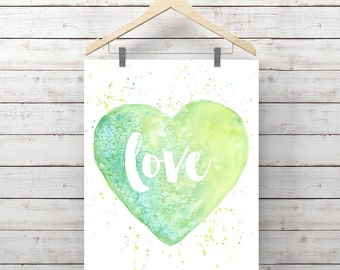 Love Heart Watercolor Print - Green Heart Painting - Print of Watercolor Love Quote - Original Art by Angela Weber