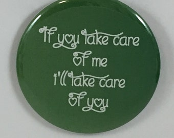 "2 1/4"" pinback button Take Care of Each Other"