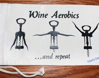 Wine - Wine Gift Bag - Wine Tote - Hostess Gift - Wine Bag - Canvas Wine Bag - Funny Gift Bag - Wine Accessories - Wine Aerobics
