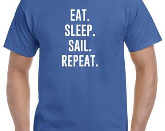 Eat Sleep Sail Repeat Sailing Shirt Sailor Gift