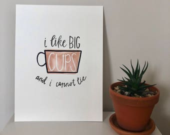 I Like Big Coffee Cups Watercolor Painting