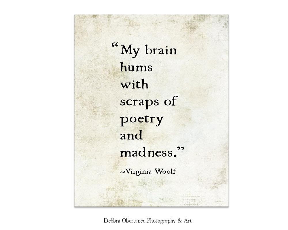 City Of Ember Quotes And Page Number: Virginia Woolf Quote My Brain Hums Literary Print Literary