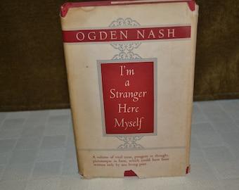 I'm a Stranger Here Myself / Ogden Nash / Little, Brown and Company / 1938 / fiction / book / literature / Nash / stranger / poetry