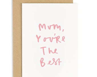 Mum You're The Best Mother's Day - Card for Mum - CC184