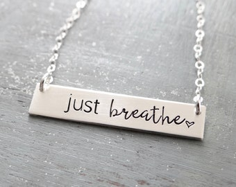 Just Breathe Bar Necklace Inspirational Simple Layering Necklace. 14k Gold-Filled, Rose Gold-Filled, Sterling Silver. Cancer Gift