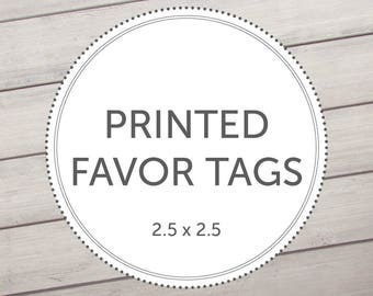 Printed Favor Tags | Made to match any design in our shop | 2.5 x 2.5 Favor Tags