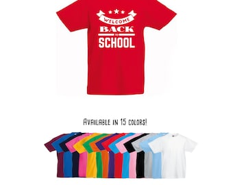 Welcome back to school, back to school shirt, first day of school, school shirt, kindergarten shirt, first grade shirt, school tee, cool