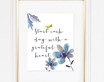 Start Each Day With A Grateful Heart Print / Floral Watercolor Print / Gratitude Print / Inspirational Print / Blue, Yellow, Purple Wall Art
