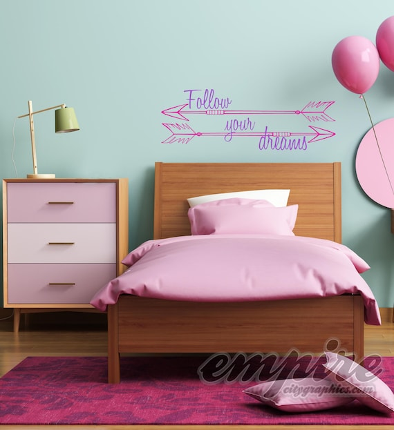 Follow Your Dreams Wall Art, Arrows Wall Decal, Motivational Vinyl Decal, Girl Power wall art
