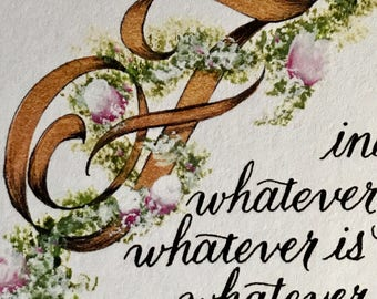 Philippians 4:8, Print of Original, Paper Only, white 67lb/8.5x11 for 8x10 mat opening/Christian Art/Roses/Victorian