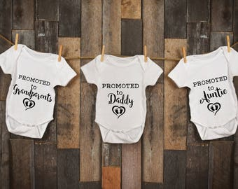 Promoted to | Daddy | Grandma | Grandpa | Aunt | Uncle | Pregnancy Reveal | Announcement | Baby Onesie | Grandparents | First Time
