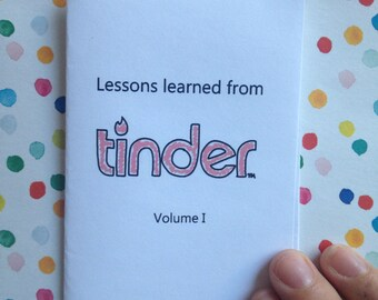 Lessons Learned From Tinder Volume I mini zine