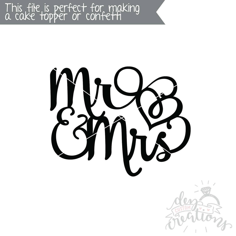 Mr Amp Mrs Svg Wedding Cake Topper Svg Cut File Dxf File