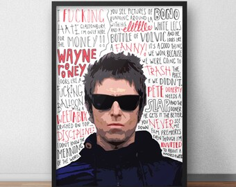 Liam Gallagher Oasis band musician quote print / poster hand drawn type / typography