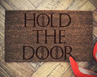 """Game of Thrones inspired doormat coconut """" HOLD THE DOOR """" door mat"""