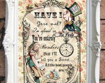 ALICE in WONDERLAND Decor. Alice in Wonderland Quote Print. Shabby Chic Decor. Alice Wall Art.Tea Party. Mad Hatter Vintage Alice  Code:A019