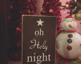 Oh Holy Night Wood Sign